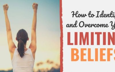 Overcoming Your Limiting Beliefs